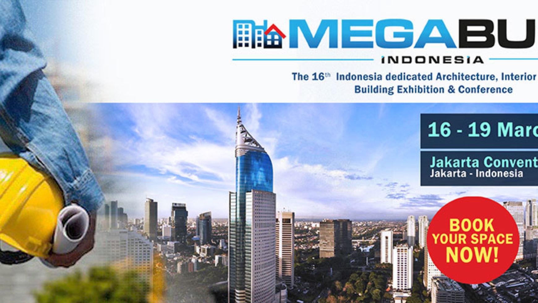 MEGABUILD INDONESIA EXPO MARET 2017